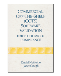 Commercial Off-The-Shelf COTS Software Validation for 21 CFR Part 11 compliance
